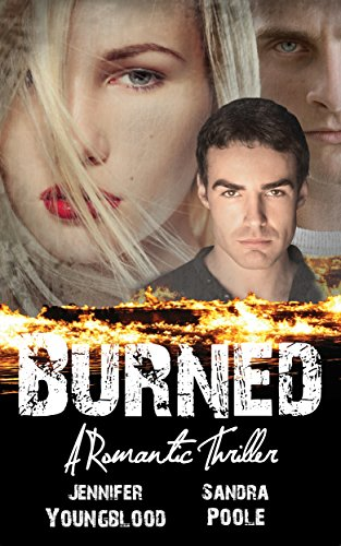 Free Kindle Book : Burned: A Romantic Thriller