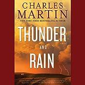 Thunder and Rain: A Novel | [Charles Martin]