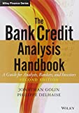 The Bank Credit Analysis Handbook: A Guide for Analysts, Bankers and Investors (Wiley Finance) (0470821574) by Golin, Jonathan