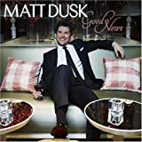 Good Newsby Matt Dusk