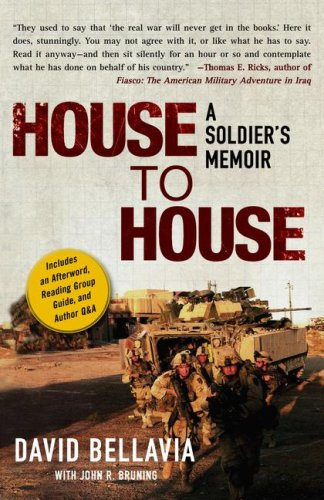 House to House: A Soldier's Memoir, David Bellavia