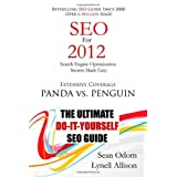 SEO For 2012: Seach Engine Optimization Made Easy (Volume 1) ~ Sean Odom