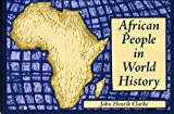img - for African People in World History (Black Classic Press Contemporary Lecture) book / textbook / text book