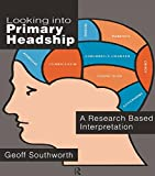 img - for Looking Into Primary Headship: A Research Based Interpretation book / textbook / text book