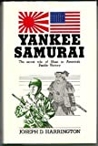 img - for Yankee Samurai: The Secret Role of Nisei in America's Pacific Victory book / textbook / text book
