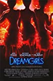Dreamgirls Poster Movie 11 x 17 In - 28cm x 44cm Jamie Foxx Beyoncé Knowles Eddie Murphy Jennifer Hudson Keith Robinson