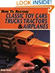 How to Restore Classic Toy Cars, Truc...