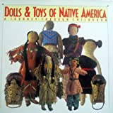 img - for Dolls & Toys of Native America by McQuiston, Don, McQuiston, Debra (1995) Hardcover book / textbook / text book