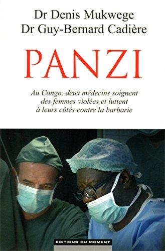 Panzi : au Congo, deux médecins soignent des femmes violées et luttent à leurs côtés contre la barbarie