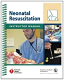 Neonatal Resuscitation Instructor Manual