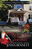 img - for Close to Home (Savannah Martin mysteries) (Volume 4) book / textbook / text book