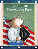 Diane de Groat Liar, Liar, Pants on Fire