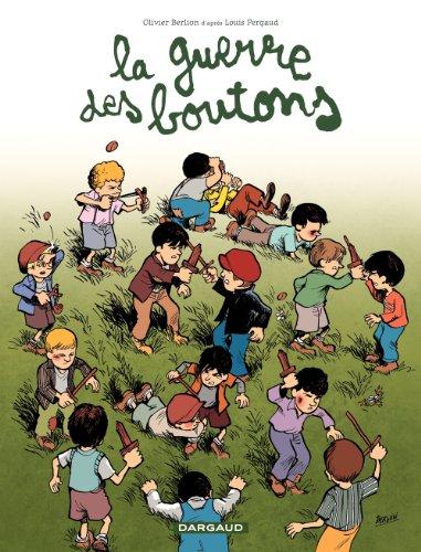 Olivier Berlion - La Guerre des Boutons - tome 2 - Pourris de velrans