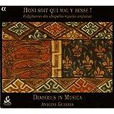 Honi Soit Qui Mal Y Pense - Polyphony of the English Chapels Royal (1328-1410)
