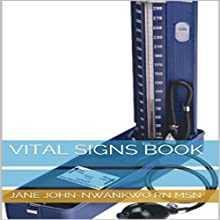 Vital Signs: Simple Facts You Need to Know (       UNABRIDGED) by Jane John-Nwankwo RN MSN Narrated by Steve Ryan