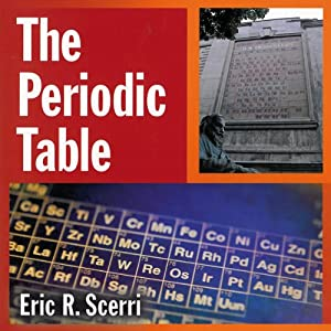 The Periodic Table: Its Story and Its Significance | [Eric Scerri]