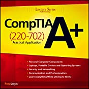 CompTIA A+ Practical Application (220-702) Lecture Series | [PrepLogic]