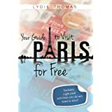 Your Guide to Visit Paris for Freepar Lydie Thomas