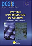 echange, troc Pierre Jourde, Didier Kueviakoe - Système d'information de gestion DCG8