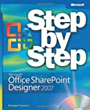 Microsoft® Office SharePoint® Designer 2007 Step by Step