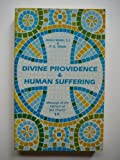 Divine Providence & Human Suffering (Message of the Fathers of the Church 17) (0894533282) by Walsh, P. G.