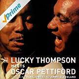 Lucky Thompson Meets Oscar Pettiford