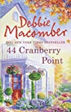 img - for 44 Cranberry Point (A Cedar Cove Novel) by Debbie Macomber (19-Feb-2010) Paperback book / textbook / text book