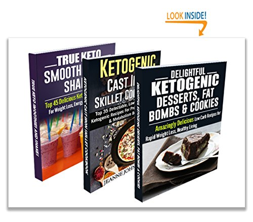Delightful Ketogenic Diet Low Carb BOX SET for Weight Loss: Breakfast, Lunch, Dinner, Snacks, Desserts, Cast Iron, Smoothies and Shakes by Jeanne K. Johnson