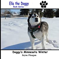 Doggy's Minnesota Winter (Ella the Doggy) download ebook