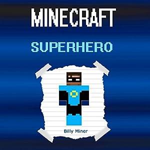 A Real Minecraft Superhero Audiobook
