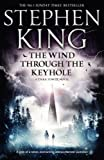 Stephen King The Wind Through the Keyhole: A Dark Tower Novel (The Dark Tower)