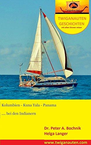 segelreise-kolumbien-kuna-yala-panama-bei-den-indianern-twiganauten-geschichten-mit-allen-sinnen-rei