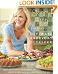Skinny Bitch: Ultimate Everyday Cookb...