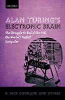 Alan Turing's Electronic Brain Front Cover