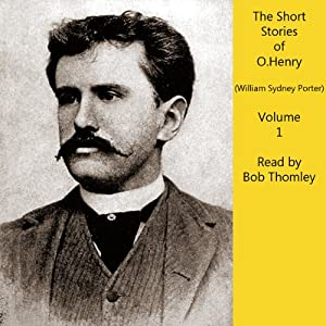 O. Henry Short Stories, Vol. 1 | [O. Henry, William Sydney Porter]