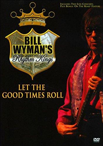 DVD : Bill Wyman - Let the Good Times Roll (DVD)