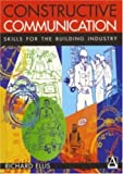 Constructive Communication (0340720077) by Ellis, Richard