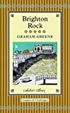 Graham Greene Brighton Rock (Collectors Library)