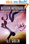 Mission Improbable (Carrie Hatchett,...