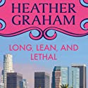 Long, Lean, and Lethal (       UNABRIDGED) by Heather Graham Narrated by Paige McKinney