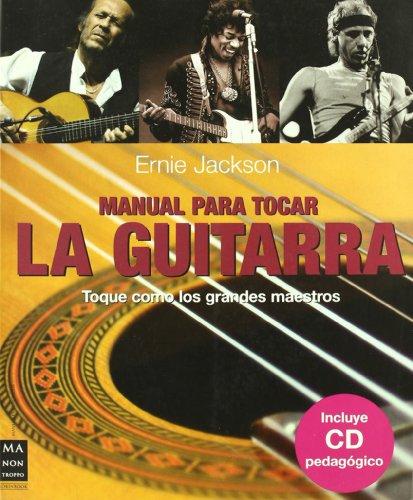Manual para tocar la guitarra (+CD) (Musica Ma Non Troppo)