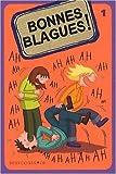 echange, troc Fabrice Colin, Virgile Turier, Patrice Valli - Bonnes blagues ! : Tome 1