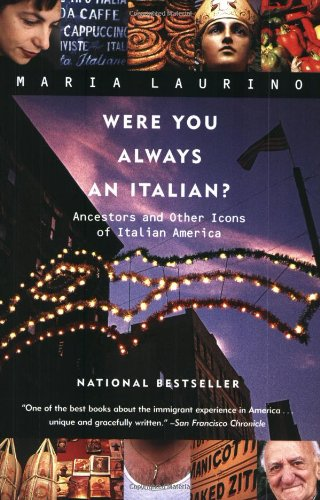 Were You Always an Italian?: Ancestors and Other Icons of...