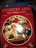 img - for Country Life Magazine July 30 1981: Royal Wedding Number book / textbook / text book