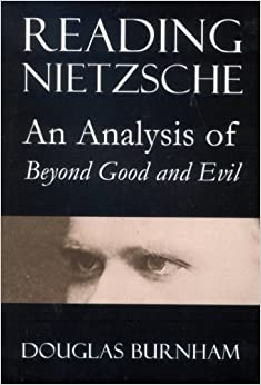 """an analysis of beyond good and evil by nietzsche In nietzsche's beyond good and evil, nietzsche proclaims that """"every great philosophy so far has been the personal confession of its author and a kind of."""