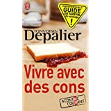 Vivre avec des conspar Tonvoisin Depalier