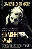 On the Side of the Angels (0586089586) by Elizabeth Smart