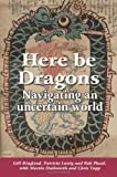img - for Here Be Dragons book / textbook / text book