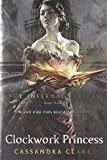 Clockwork Princess (Infernal Devices) Cassandra Clare