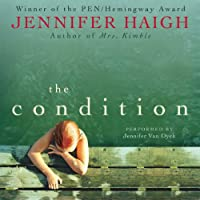 The Condition (       UNABRIDGED) by Jennifer Haigh Narrated by Jennifer Van Dyck